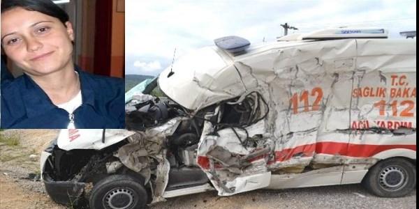 Ambulans kazas�nda yaralanan acil t�p teknisyeni hayat�n� kaybetti