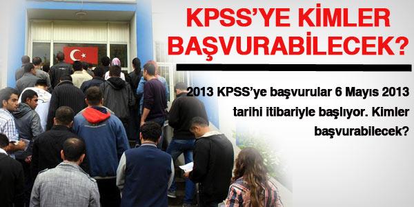 2013 KPSS'ye kimler ba�vurabilecek?