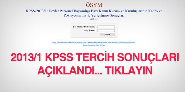 2013/1 KPSS tercih sonu�lar� a��kland�