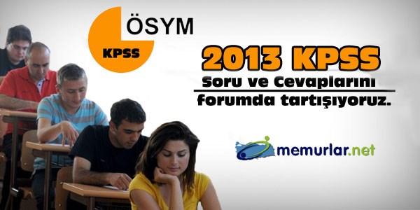 2013 y�l� KPSS soru ve cevaplar�n� tart���yoruz