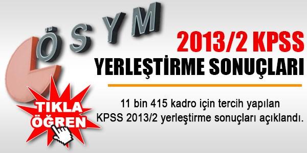 2013/2 KPSS yerle�tirme sonu�lar�