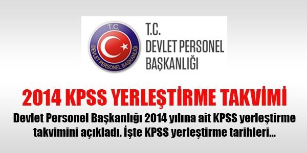2014 KPSS yerle�tirme takvimi a��kland�