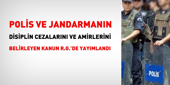 Polis Ve Jandarmanin Disiplin Cezalarini Duzenleyen Kanun Resmi